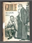 Guile by Headon Hill (First Edition) File Copy