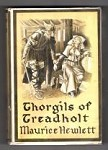 Thorgils of Treadholt by Maurice Hewlett (First Edition) File Copy