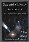 Sex and Violence in Zero-G by Allen Steele (First Edition) Signed