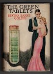 The Green Tablets by Bertha Barre Goldie (File Copy)