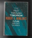 The Past Through Tomorrow: Robert A. Heinlein (Book Club)
