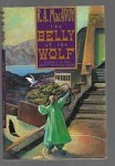 The Belly of the Wolf by R. A. MacAvoy (First Edition)