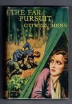 The Far Pursuit by Ottwell Binns (First Edition) Hubin Listed, Abbey Cvr