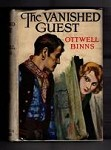 The Vanished Guest by Ottwell Binns (First Edition) Hubin Listed, Ward File Copy