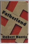 Fatherland by Robert Harris (First U.S. Edition) Review Copy