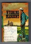 Wyoming Manhunt by Allan Vaughan Elston (First Edition) Ward Lock File Copy