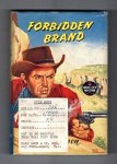 Forbidden Brand by Lance Carson (First Edition) Ward File Copy