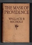 The Mask of Providence by Wallace B. Nichols (First Edition) File Copy
