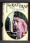 The Rat Trap by William Le Queux (First Edition) File Copy