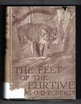 The Feet of the Furtive by Charles G. D. Roberts (File Copy)
