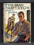 The Man Hamilton by Vance Palmer (First Edition) Ward File Copy