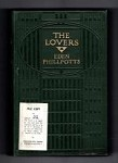 The Lovers by Eden Phillpotts (First UK Edition) Ward File Copy