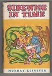 Sidewise in Time by Murray Leinster (First Edition) Signed