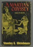 A Martian Odyssey and Others by Stanley G. Weinbaum (First Edition)