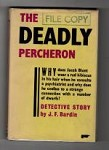 Deadly Percheron by J.F. Bardin (First UK Edition) Gollancz File Copy