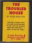 The Troubled House by Kage Booton (First UK Edition) Gollancz File Copy