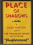 Place of Shadows by Kage Booton (First UK Edition) Gollancz File Copy