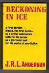 Reckoning in Ice by J.R.L. Anderson (First UK Edition) Gollancz File Copy