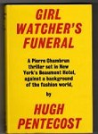 Girl Watcher's Funeral by Hugh Pentecost (First UK Edition)