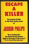 Escape A Killer by Judson Philips (First UK Edition) Gollancz File Copy