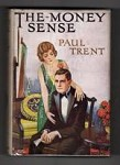 The Money Sense by Paul Trent (First Edition) Rare DJ Publisher's File Copy