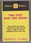 The City and the Stars by Arthur C. Clarke (First UK Edition) Gollancz File Copy