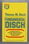 Fundamental Disch by Thomas M. Disch (First UK Edition) Gollancz File Copy