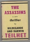 The Assassins by Hildegarde and Darwin Teilhet (First UK Edition)