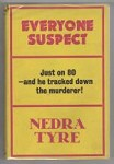 Everyone Suspect by Nedra Tyre (First UK Edition) Gollancz File Copy