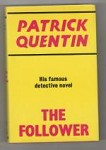 The Follower by Patrick Quentin (Gollancz) File Copy