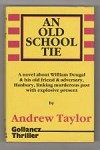 An Old School Tie by Andrew Taylor (First UK Edition) Gollancz File Copy