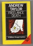 Freelance Death by Andrew Taylor (First UK Edition)