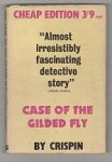 The Case of the Gilded Fly by Edmund Crispin (Gollancz) File Copy