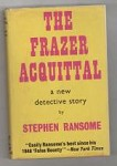 The Frazer Acquittal by Stephen Ransome (First UK Edition) Gollancz File Copy
