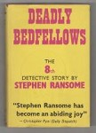 Deadly Bedfellows by Stephen Ransome (First UK Edition)