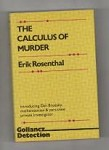 The Calculus of Murder by Erik Rosenthal (First UK Edition)