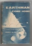 Earthman Come Home by James Blish (First Edition)