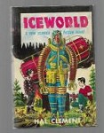 Iceworld by Hal Clement (First Edition)