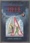 The View from Hell by John Shirley (First Edition) Limited Signed