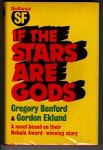 If the Stars Are Gods by Gregory Benford & Gordon Eklund 1st UK Gollancz File Copy
