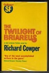 The Twilight of Briareus by Richard Cowper (First Edition) File Copy