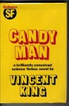 Candy Man by Vincent King (First UK Edition) Gollancz File Copy