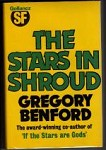 The Stars in Shroud by Gregory Benford (First UK Edition) Gollancz File Copy