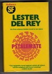 Pstalemate by Lester Del Rey (First UK Edition) Gollancz File Copy