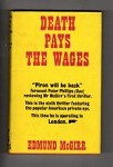 Death Pays the Wages by Edmund McGirr (First UK Edition) Gollancz File Copy