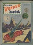 Lot of two Science Wonder Quarterly 1930
