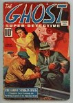 The Ghost Super Detective Spring 1940 George Chance