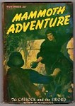 Mammoth Adventure  Nov 1946  J.Allen St. John; Tom W. Blackburn; Richard S. Shaver