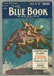 Blue Book May 1930 Burroughs A Fighting Man of Mars pt.2
