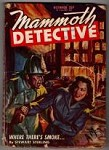 Mammoth Detective Oct 1946 Arnold Kohn Cvr; Stewart Sterling; Robert M. Williams